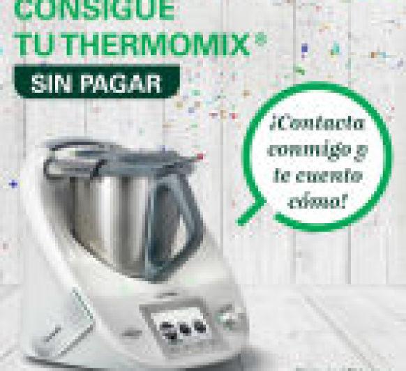 Vols tenir la teva Thermomix® digital sense pagar? Truquem !!!