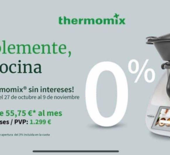 Promoción 0% Interés. Thermomix® TM6