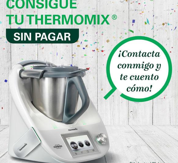 UNA Thermomix® GRATIS ?.