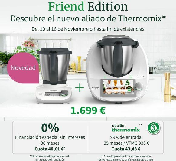 NUEVO ALIADO DE Thermomix® . FRIEND EDITION
