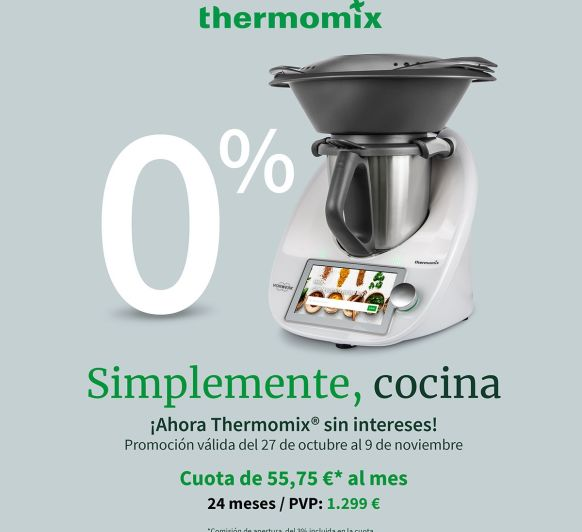 Thermomix® al 0%. Ultimos dias!